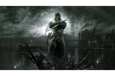 Dishonored Might be Getting A Definitive Edition for the ...
