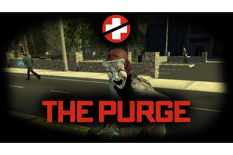 THE PURGE - Garry's Mod Multiplayer Gamemode |HD 1080p ...