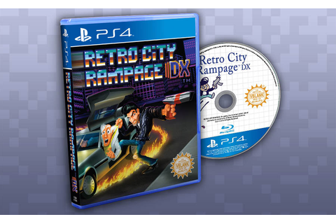 Retro City Rampage DX Gets Limited Edition PS4 Disc ...