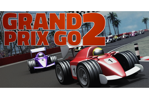 Grand Prix Go 2 - Play on Armor Games