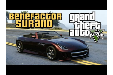 """Benefactor Surano"" - GTA 5 Vehicle Showcase - YouTube"