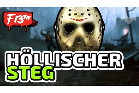 EIN HÖLLISCHER STEG - ♠ FRIDAY THE 13TH: THE GAME ...