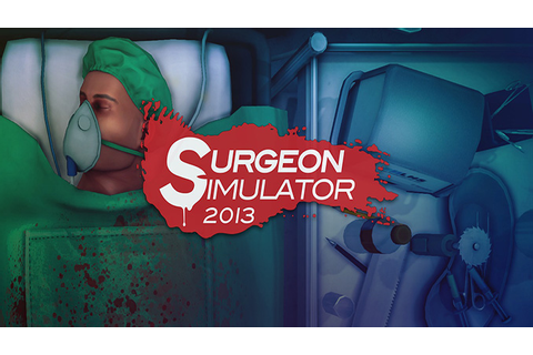 Surgeon Simulator 2013 - Download - Free GoG PC Games