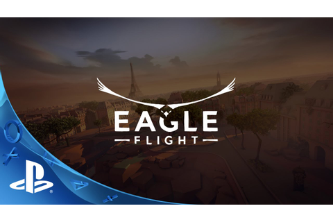 PlayStation Experience 2015: Eagle Flight - Reveal Trailer ...