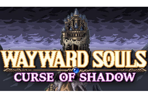 Wayward Souls v0.1.119 Torrent « Games Torrent