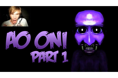 Ao Oni - Part 1 - Let's Play Walkthrough Playthrough Let's ...