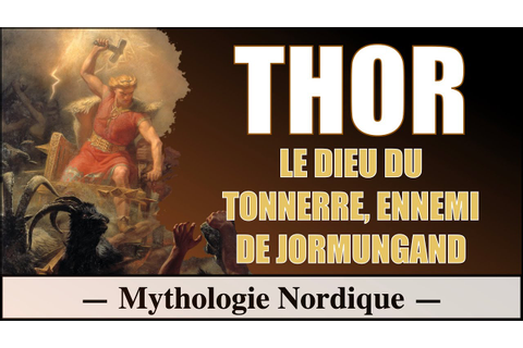Thor dieu du tonnerre - Mythologie Nordique - YouTube