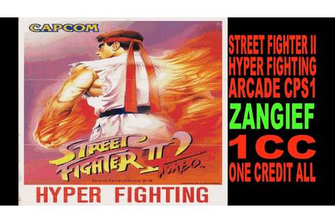 STREET FIGHTER II HYPER FIGHTING (ARCADE CPS1) 1CC ...