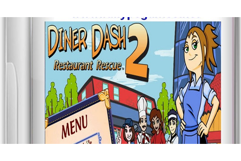 Diner Dash 2 Restaurant Rescue Game PC - Games Free FUll ...