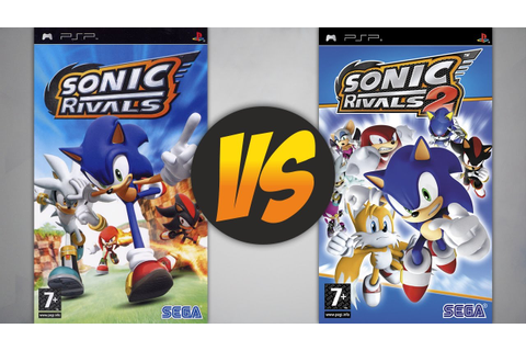 Sonic Rivals VS Sonic Rivals 2 - YouTube