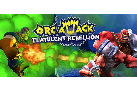 Orc Attack: Flatulent Rebellion on Steam