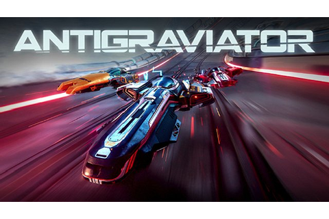 F-Zero Inspired Racer Antigraviator Gets New Trailer ...