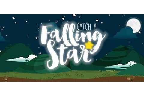 Catch a Falling Star Free Download « IGGGAMES