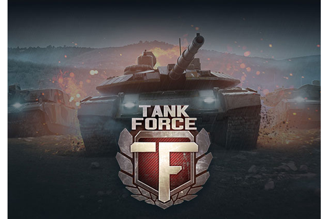 Tank Force | MMOHuts