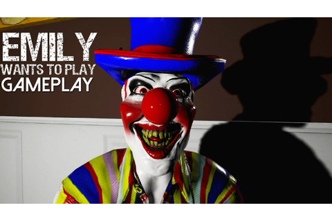 Emily Wants To Play Gameplay (PC HD) - YouTube