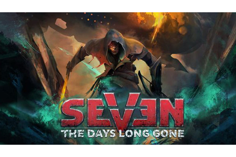 Seven: The Days Long Gone - FREE DOWNLOAD | CRACKED-GAMES.ORG