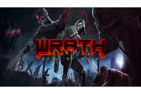 Wrath: Aeon of Ruin - Download - Free GoG PC Games