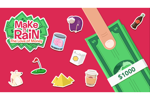 Make it Rain: The Love of Money se actualiza para llevarte ...