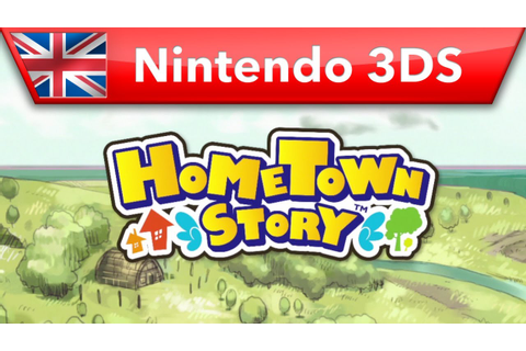 HomeTown Story - Launch Trailer (Nintendo 3DS) - YouTube