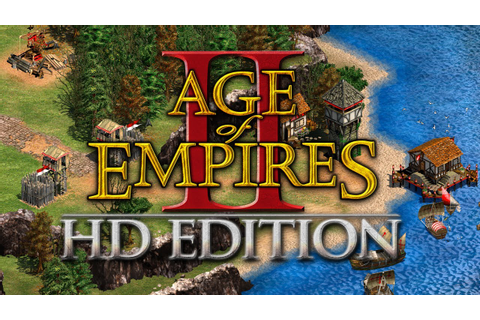 Age of Empires II HD Edition Windows game - Mod DB