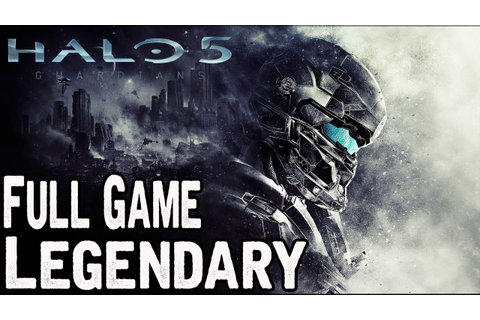 Halo 5 Guardians Full Game Walkthrough LEGENDARY ...