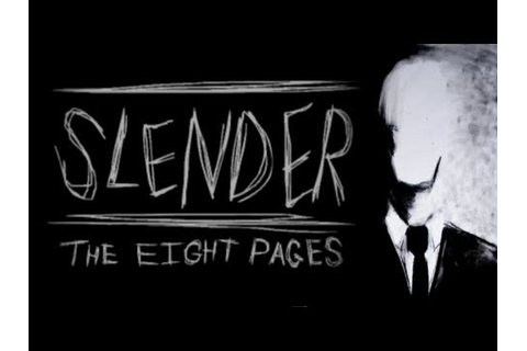 Slender: The Eight Pages – computer game, 2012 – HORRORPEDIA
