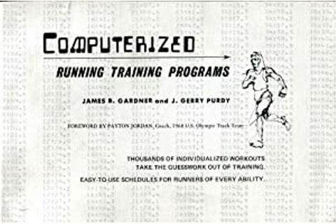 Computerized Running Training Programs: J. Gerry Purdy ...