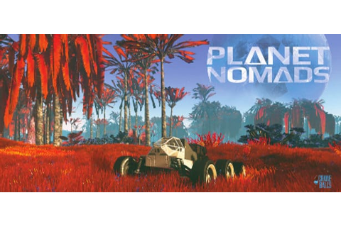 Planet Nomads an Early Access release [Linux] - Linux Game ...