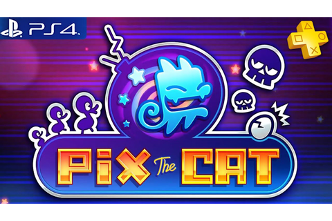 Pix The Cat - Gameplay Playstation Plus Free Game PS4 ...