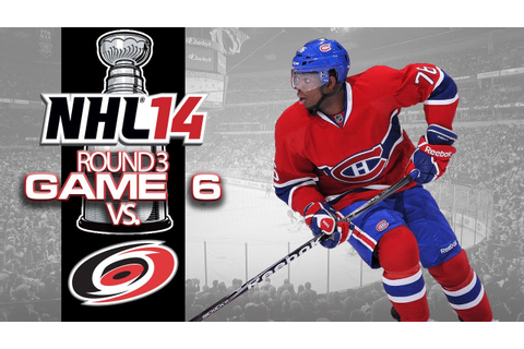 Let's Play NHL 14 - Round 3 Game 6 vs Carolina Hurricanes ...