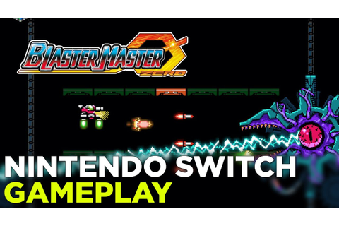 16 Minutes of BLASTER MASTER ZERO Nintendo Switch Gameplay ...