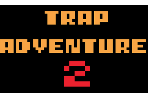 Free Trap Adventure 2 APK Download For Android | GetJar