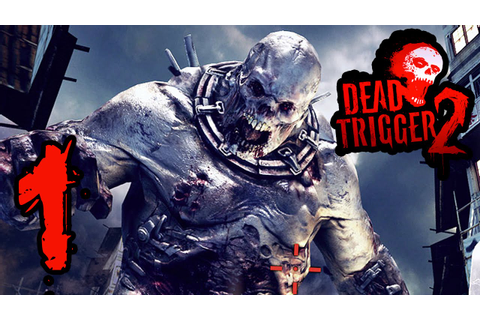 Dead Trigger 2: EP 1 - One Big Zombie HD - YouTube