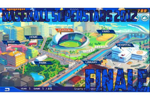 Baseball SuperStars 2012 (My Batter) (FINALE) - YouTube