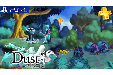 Dust An Elysian Tail - Gameplay Playstation Plus Free Game ...