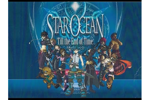 Star Ocean 3 Till the End of Time THE MOVIE - YouTube