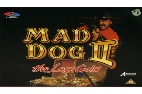 Mad Dog II: The Lost Gold 100% Arcade 1993 [HD] - YouTube