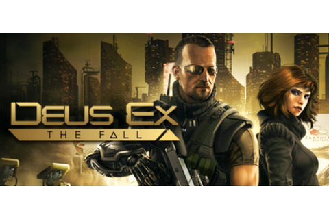 Deus Ex: The Fall on Steam