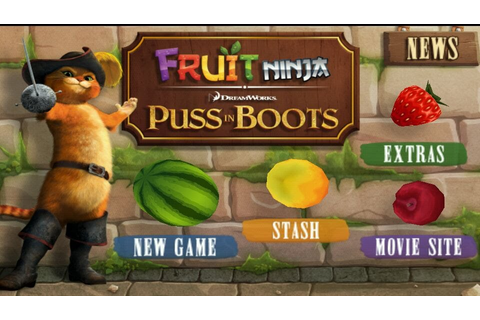 DOWNLOAD GAME NINJA PUSS IN BOOTS KHUSUS ANDROID FRUIT ...