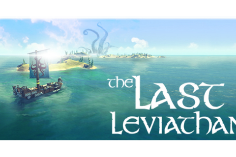 The Last Leviathan - Game | GameGrin