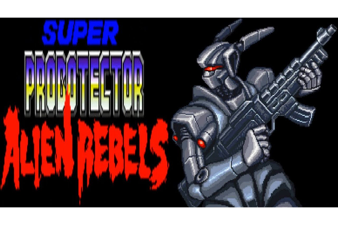 Super Probotector - Alien Rebels (SNES) - YouTube