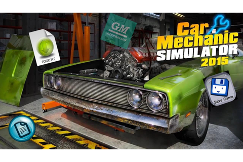 Car Mechanic Simulator 2015 - Save Game. - YouTube