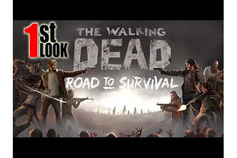 The Walking Dead - Road to Survival (1st Look iOS Gameplay ...