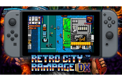 Retro City Rampage DX annunciato per Nintendo Switch ...