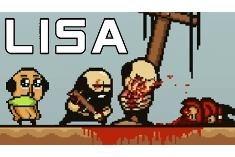 LISA The Painful RPG Part 12 Beating Our Best Friend To ...