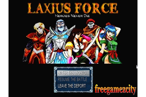 Freegamezcity: Laxius Force: Heroes Never Die final