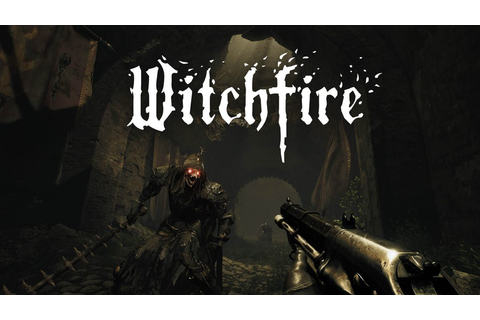 Witchfire announced | PC News at New Game Network