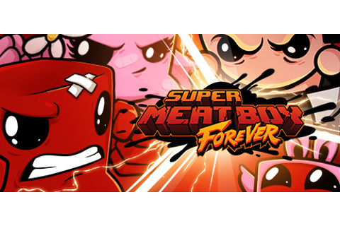 Super Meat Boy Forever on Steam