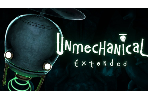 Unmechanical Extended (PS4/PS3/Xbox One) Thoughts and ...