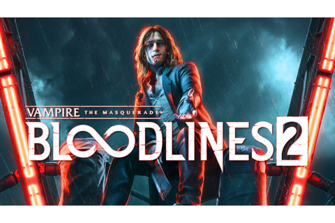 Vampire: The Masquerade – Bloodlines 2 Announced, Coming ...